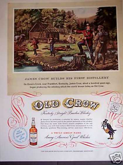 James Crow Builds 1st Distillery Art Old Crow (1953)