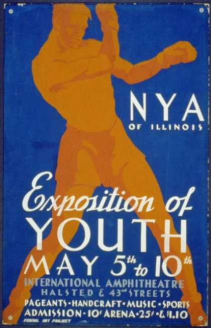 N.Y.A. of Illinois – Exposition of Youth ... pageants, handcraft, music, sports. (1936)