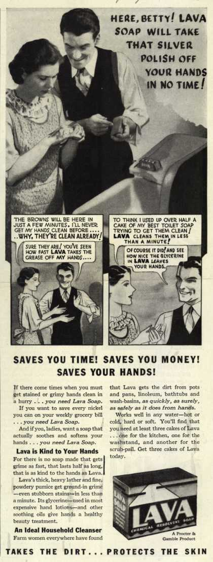 Procter & Gamble Co.'s Lava Soap – Here, Betty! Lava Soap Will Take That Silver Polish Off Your Hands In No Time (1935)