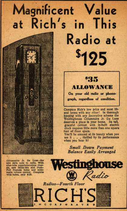 Westinghouse Radio's columaire – Magnificent Value at Rich's in This Radio at $125 (1932)