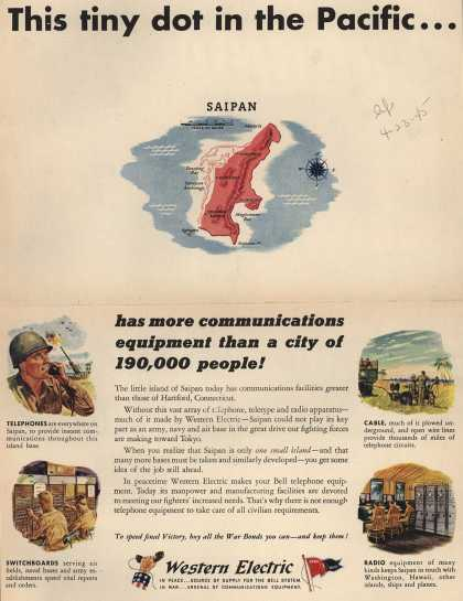 Western Electric – This Tiny Dot in the Pacific... has more communications equipment than a city of 190,000 people (1945)