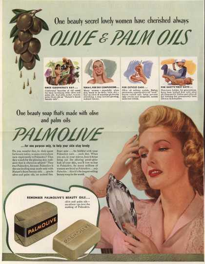 Palmolive Company's Palmolive Soap – One beauty secret lovely women have cherished always Olive & Palm Oils (1942)