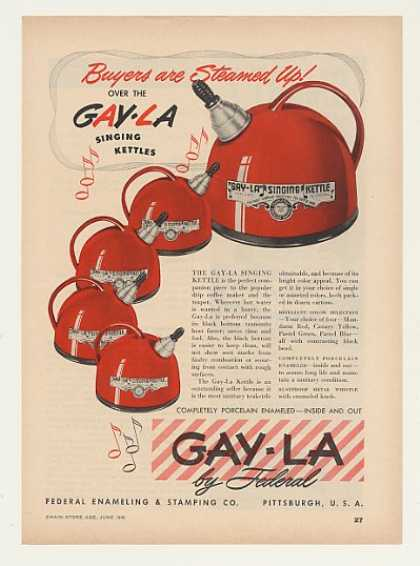 Federal Gay-La Singing Tea Kettle (1948)