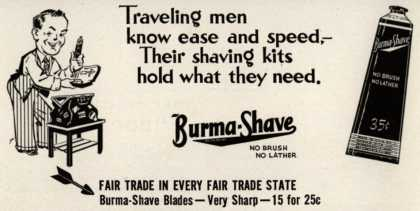 Burma-Vita Company's Burma-Shave – Traveling men know ease and speed- Their shaving kits hold what they need (1942)