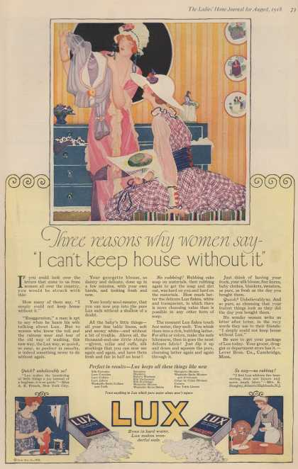 "Lever Bros.'s Lux (laundry flakes) – Three reasons why women say – ""I can't keep house without it"" (1918)"