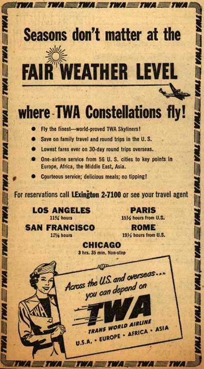 Trans World Airline's Constellations – Seasons don't matter at the Fair Weather Level (1949)