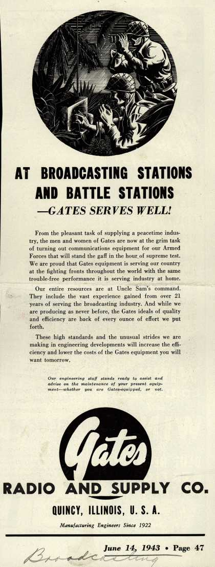 Gates Radio and Supply Co.'s Radio – At Broadcasting Stations and Battle Stations – Gates Serves Well (1943)