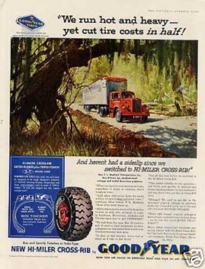 "Goodyear Tire Ad ""We Run Hot and Heavy... (1958)"