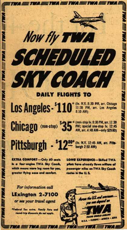 Trans World Airline's Sky Coach – Now fly TWA Scheduled Sky Coach (1950)