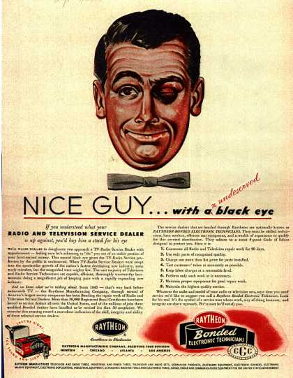 Raytheon Manufacturing Company's Raytheon Bonded Electronic Technicians – NICE GUY... with an undeserved black eye (1952)