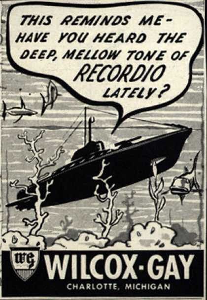 Wilcox-Gay's Recordio – This Reminds Me- Have You Heard The Deep, Mellow Tone of Recordio Lately? (1943)