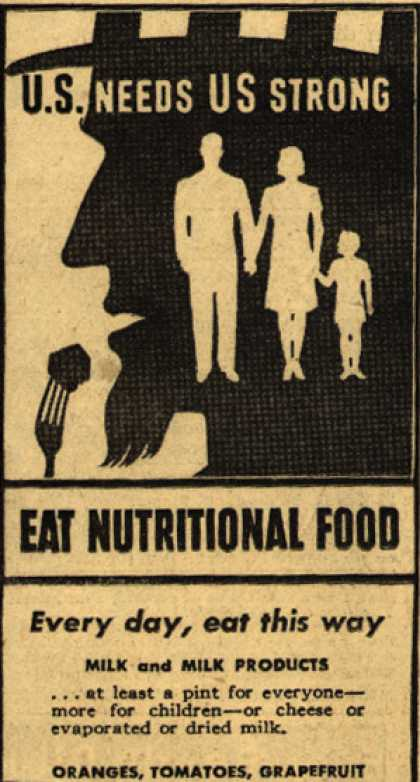 U. S. Government's Food – U.S. Needs US Strong (1943)