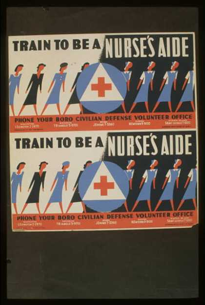 Train to be a nurse's aide – Phone your boro Civilian Defense Volunteer Office. (1941)