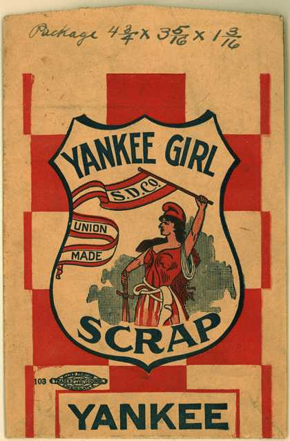 Scotten, Dillon Co.'s Scrap – Yankee Girl Scrap