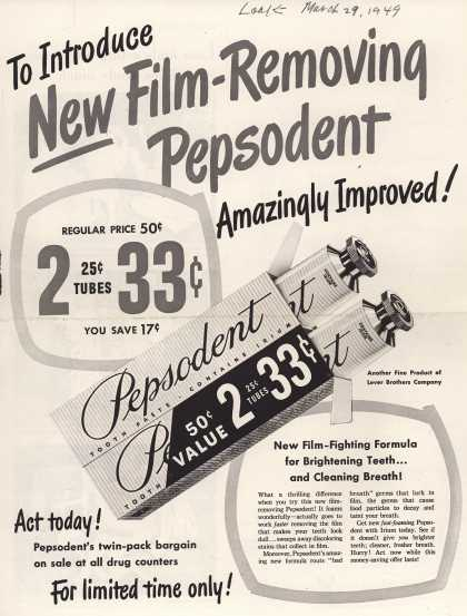 Lever Brothers Company's tooth paste – To Introduce New Film-Removing Pepsodent Amazingly Improved (1949)