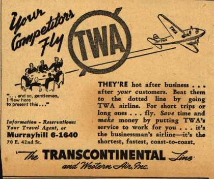 Transcontinental & Western Air's Business Travel – Your Competitors Fly TWA (1940)