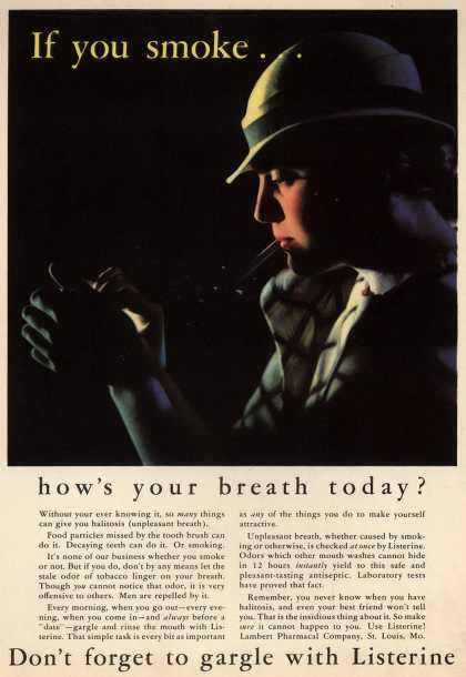 Lambert Pharmacal Company's Listerine – If you smoke... how's your breath today? (1933)