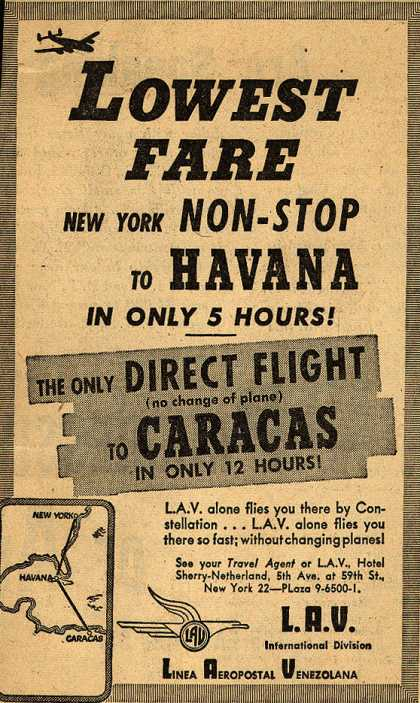 Linea Aeropostal Venezolana- The Venezuelan Airline's Havana and Caracas – Lowest Fare: New York Non-Stop to Havana In Only 5 Hours (1947)
