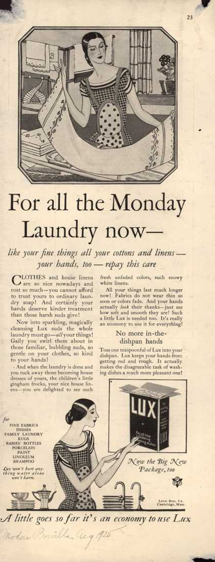 Lever Bros.'s Lux (laundry flakes) – For all the Monday laundry now - (1925)