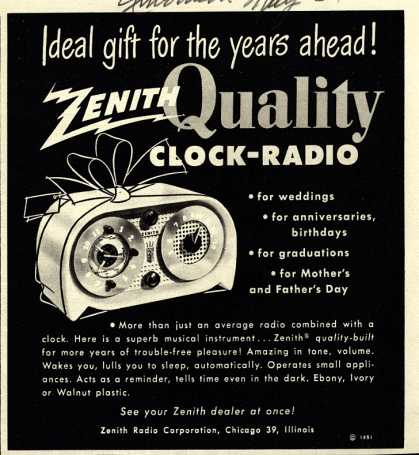 Zenith Radio Corporation's Clock-Radio – Ideal gift for the years ahead! Zenith Quality Clock-Radio (1951)