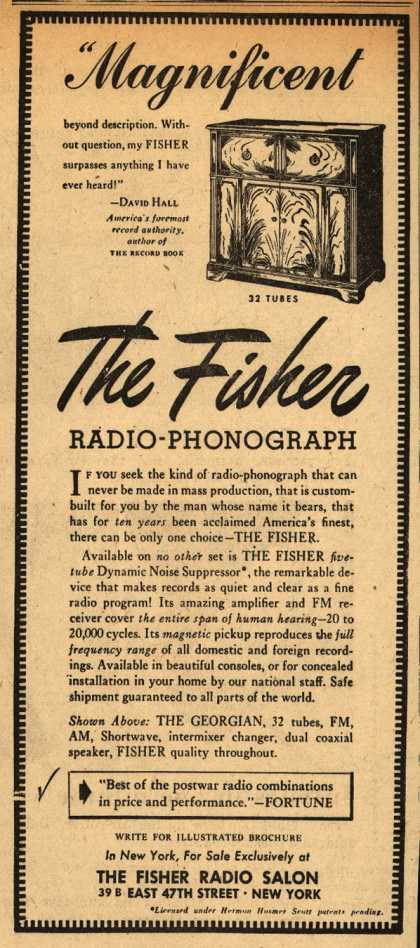 "Fisher Radio Salon's Radio-Phonograph – ""Magnificent beyond description. Without question, my Fisher surpasses anything I have ever heard!"" (1947)"