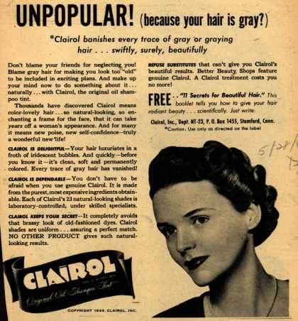 Clairol Incorporated's Clairol Shampoo Tint – Unpopular! (because your hair is gray?) (1944)