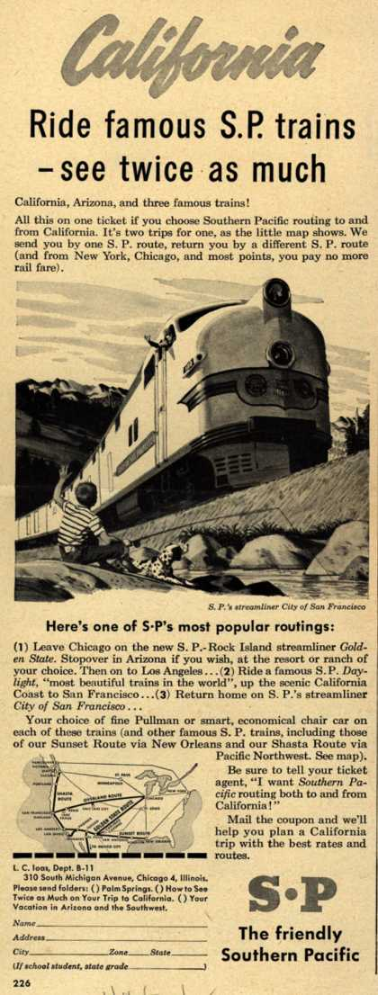 Southern Pacific's California – California Ride famous S.P. trains -see twice as much (1948)