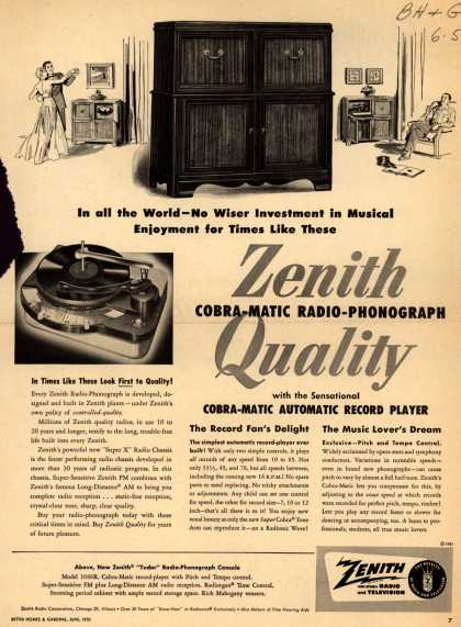 Zenith Radio Corporation's Radio-Phonograph – In all the World-No Wiser Investment in Musical Enjoyment for Times Like These Zenith Quality Cobra-Matic Radio-Phonograph with the Sensational Cobra- (1951)