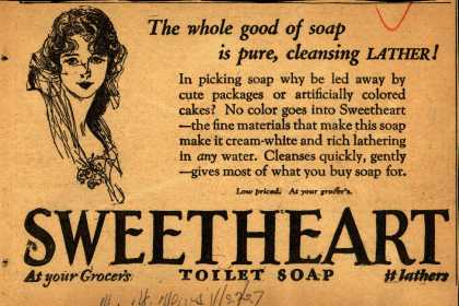SweetHeart – The whole good of a soap is pure, cleansing Lather (1927)