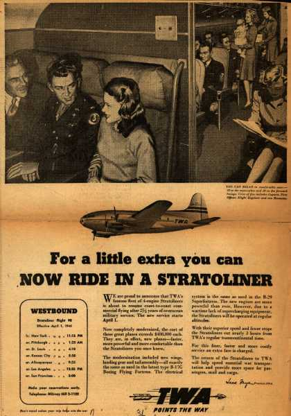 Transcontinental & Western Air's Stratoliner – For a little extra you can Now Ride In A Stratoliner (1945)