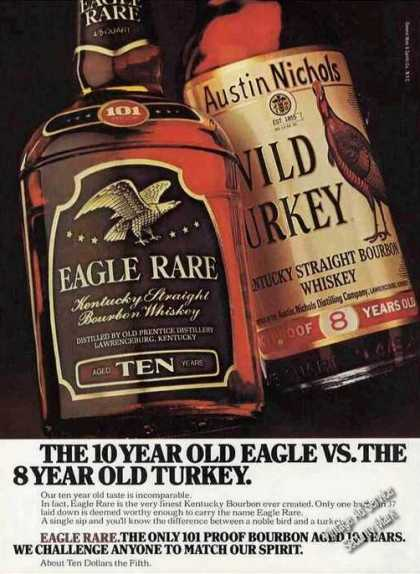 The 10 Yr Eagle Rare Vs 8 Yr Old Turkey (1977)