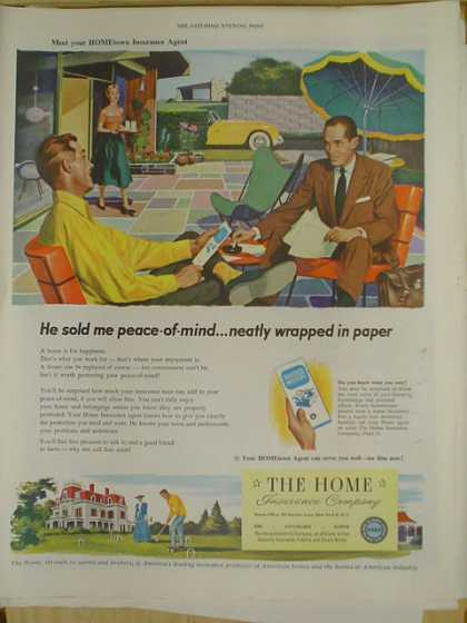 The Home Insurance Co. Sold me peace of mind. (1952)