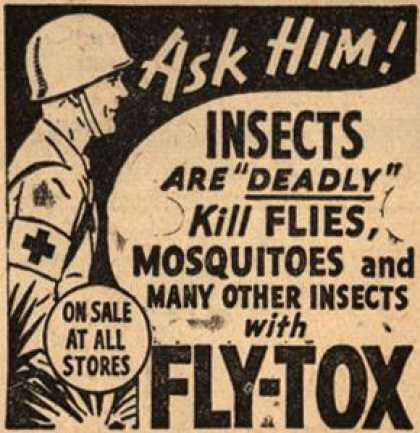 "Unknown's Fly-Tox – Ask Him! Insects Are ""Deadly"" Kill Flies, Mosquitoes and Many Other Insects With Fly-Tox (1945)"