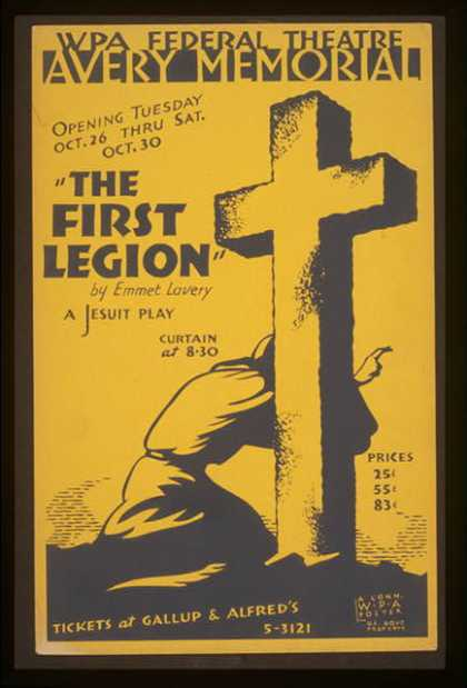 """The first legion"" by Emmet Lavery – a Jesuit play. (1937)"