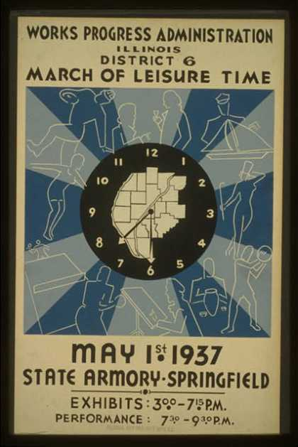 Works Progress Administration, Illinois, District 6 – March of leisure time – May 1st 1937, State Armory – Springfield. (1937)