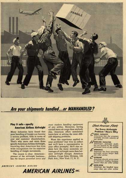 American Airline's Airfreight – Are your shipments handled... or MANHANDLED? (1952)
