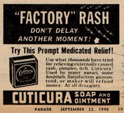 "Cuticura – ""Factory"" Rash Don't Delay Another Moment (1946)"