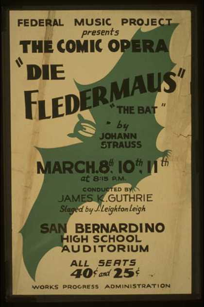 "Federal Music Project presents the comic opera ""Die fledermaus"" – ""The bat"" by Johann Strauss. (1936)"