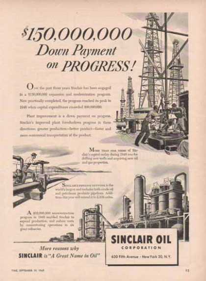 Sinclair Oil Corporation – $150,000,000 down payment (1949)