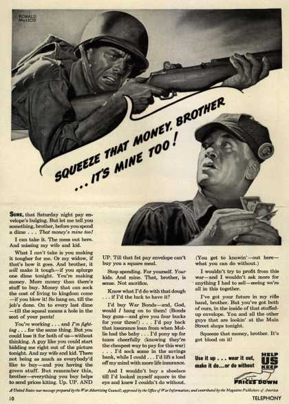 War Advertising Council's Anti-inflation – Squeeze That Money, Brother... It's Mine Too (1944)