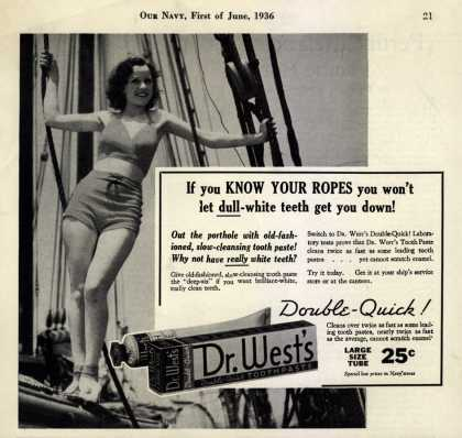 Dr. West's Double-Quick Toothpaste – If you KNOW YOUR ROPES you won't let dull-white teeth get you down (1936)