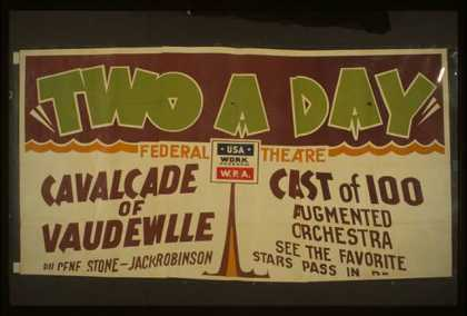 """Two a day"" – A cavalcade of vaudeville by Gene Stone and Jack Robinson – Augmented orchestra – See the favorite stars pass in r (1938)"