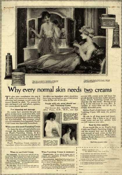 Pond's Extract Co.'s Pond's Cold Cream and Vanishing Cream – Why every normal skin needs two creams (1917)