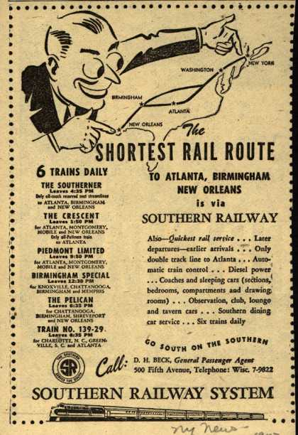 Southern Railway System – The Shortest Rail Route to Atlanta, Birmingham, New Orleans is via Southern Railway (1947)