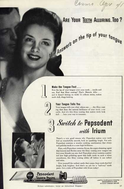 Pepsodent Company's tooth paste – Are Your Teeth Alluring, Too? (1941)