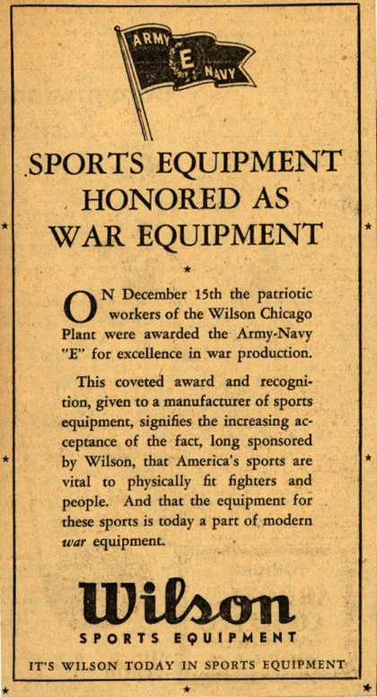 "Wilson Sports Equipment's Army Navy ""E"" – Sports Equipment Honored As War Equipment (1943)"