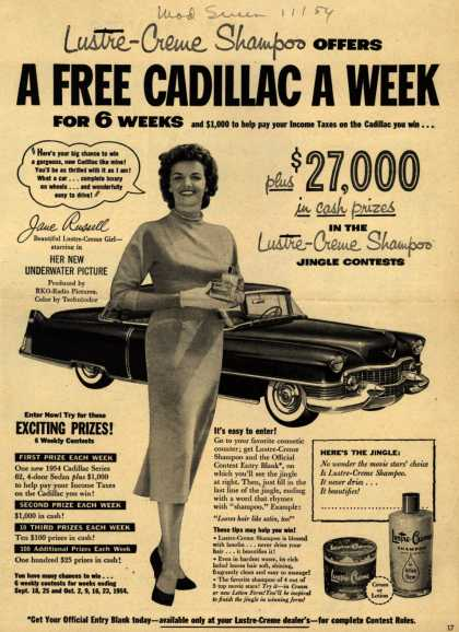 Lustre Creme's shampoo – Lustre-Creme Shampoo OFFERS A FREE CADILLAC A WEEK FOR 6 WEEKS and $1,000 to help pay your Income Taxes on the Cadillac you win... (1954)