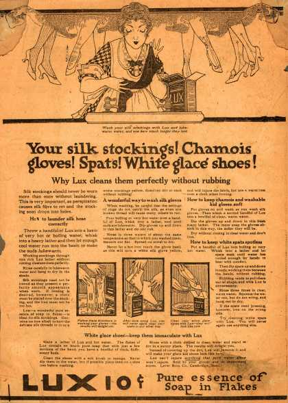 Lever Bros.'s Lux (laundry flakes) – Your silk stockings! Chamois gloves! Spats! White glace shoes (1916)
