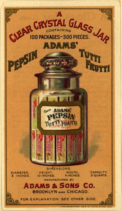 Adams & Sons Co.'s Adams' Pepsin Tuttie Frutti – A Clear Crystal Glass Jar...