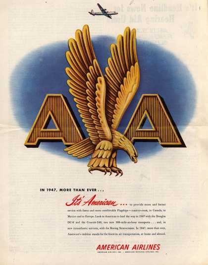 American Airlines – In 1947, More than Ever... It's American (1947)